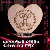 Wedding Riggs Jan 2016 DJ Mix