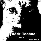 Cafe Gatto / Dark Techno Vol.2