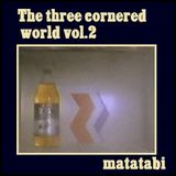 The Three cornered world vol.2