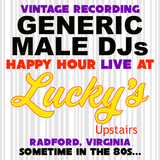 Vintage Recording - Happy Hour LIVE, Lucky's Upstairs, Radford VA (From the Late 1980s...)