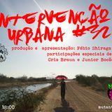 INTERVENÇÃO URBANA EPISODIO 32