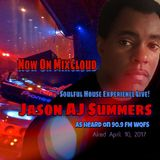 "Jason AJ Summers ""Special Live Radio Mix""  As Aired On WQFS 90.9 FM  04-10-2017"