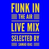 Funky Funk, Funk In The Air