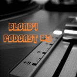 Blond'1 Podcast #3