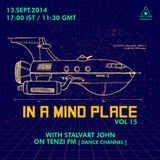 In A Mind Place with Stalvart John Vol 15