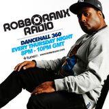 DANCEHALL 360 SHOW - (15/09/16) ROBBO RANX