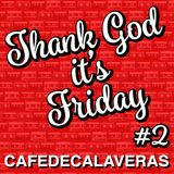 Thank God * It's Friday #2
