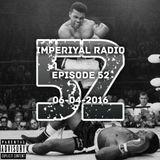 Imperiyal RADIO 06-04-2016 Episode 52