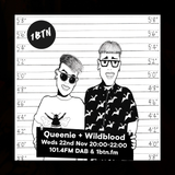 The Queenie + Wildblood Show on 1BTN 221117