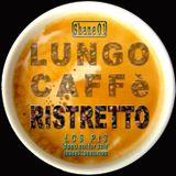 Lungo Caffè RISTRETTO - Pt 3 FULL MIXTAPE