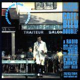 Café Bleu, Doublé (30th Anniversary Radio Special)