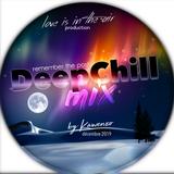 Deep Chill Mix Remember the past