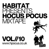 Habitat - Hocus Pocus Mixtape - Volume 10