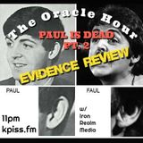 The Oracle Hour: Pauls Dead pt 2