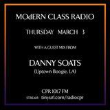 MOdERN CLASS on Radio CPR 101.7 FM #6 w/ Danny Soats (Uptown Boogie, LA)