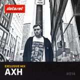 AxH - Exclusive Mix | #014