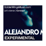 Alejandro Manso Experimental episode 5 by Golden Wings Music Radio