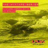 Mixtape Verão 2012: No Breaks
