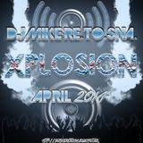 DJ Mike Re.To.Sna. - Xplosion April 2014