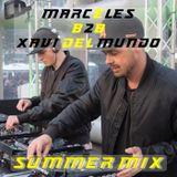 DJ Marcèles B2B with Xavi del Mundo - Summermix 2018
