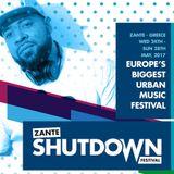 Official Zante Shutdown Fest 2017 (Hip Hop, RnB, Dancehall)