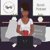 #ByootiPodcast Ep 002 - Motivation Ft. Florence Adepoju