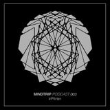 MindTrip Podcast 003: Pfirter