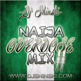 Naija Overdose Mix Vol 2