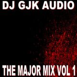 DJ GJK Audio - The Major Mix Vol 1 (Section The Party 3)