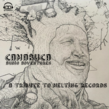 Camabuca - A Tribute To Melting Records