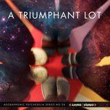 A Triumphant Lot [AGORA-034]