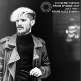 Constant Circles 039 with Just Her & Franz Alice Stern (Get Physical/Traum/Parquet)