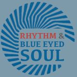 Rhythm & Blue Eyed Soul