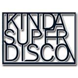 Kinda Super Disco *Recorded Live*  James Reed b2b Josh Dupont