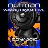 nutman's Weekly Digest on DB9 Radio - 10/04/2013