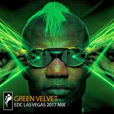 Green Velvet - EDC Las Vegas 2017 Mix