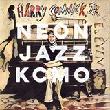 "Neon Jazz - Episode 463 - ""The Harry Connick Jr. Hour"""