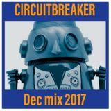 CIRCUITBREAKER Dec mix 2017