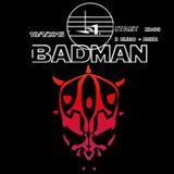 Badman promo mix