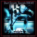 Short Circuits Specials 2018 #2 [[Another Mix to Enhance those Gym Sessions]]