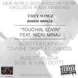 MMS Radio Touchin Remix Minimix