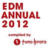 EDM ANNUAL 2012 compiled by Tomo Hirata
