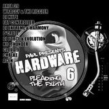 Paul Presents Hardware 6 - Pleading the Filth