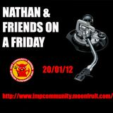 Nathan & Friends on IMP radio with guests Shadow Conspiracy and Marc Boundforth