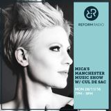 Mica's Manchester Music Show w/ Cul De Sac 28th November 2016