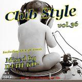 Club Style Vol.36