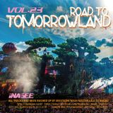 ROAD TO TOMORROWLAND vol.23 -Mashup Works by Mustache Mash Master-