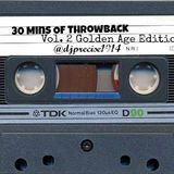 @DJPrecise1914 presents 30 Mins of Throwback Vol 2 Golden Age Edition