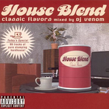 """House Blend """"Classic Flavors"""" (2002)"""