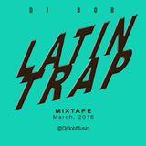 Dj Bob - Latin Trap